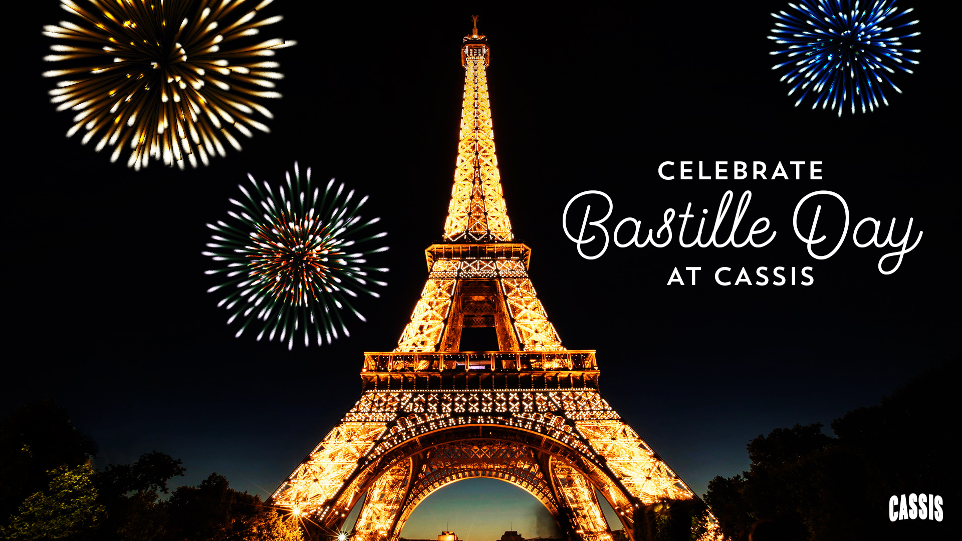 An ad for Bastille Day at Cassis. The eiffel tower at night with fireworks in the background.