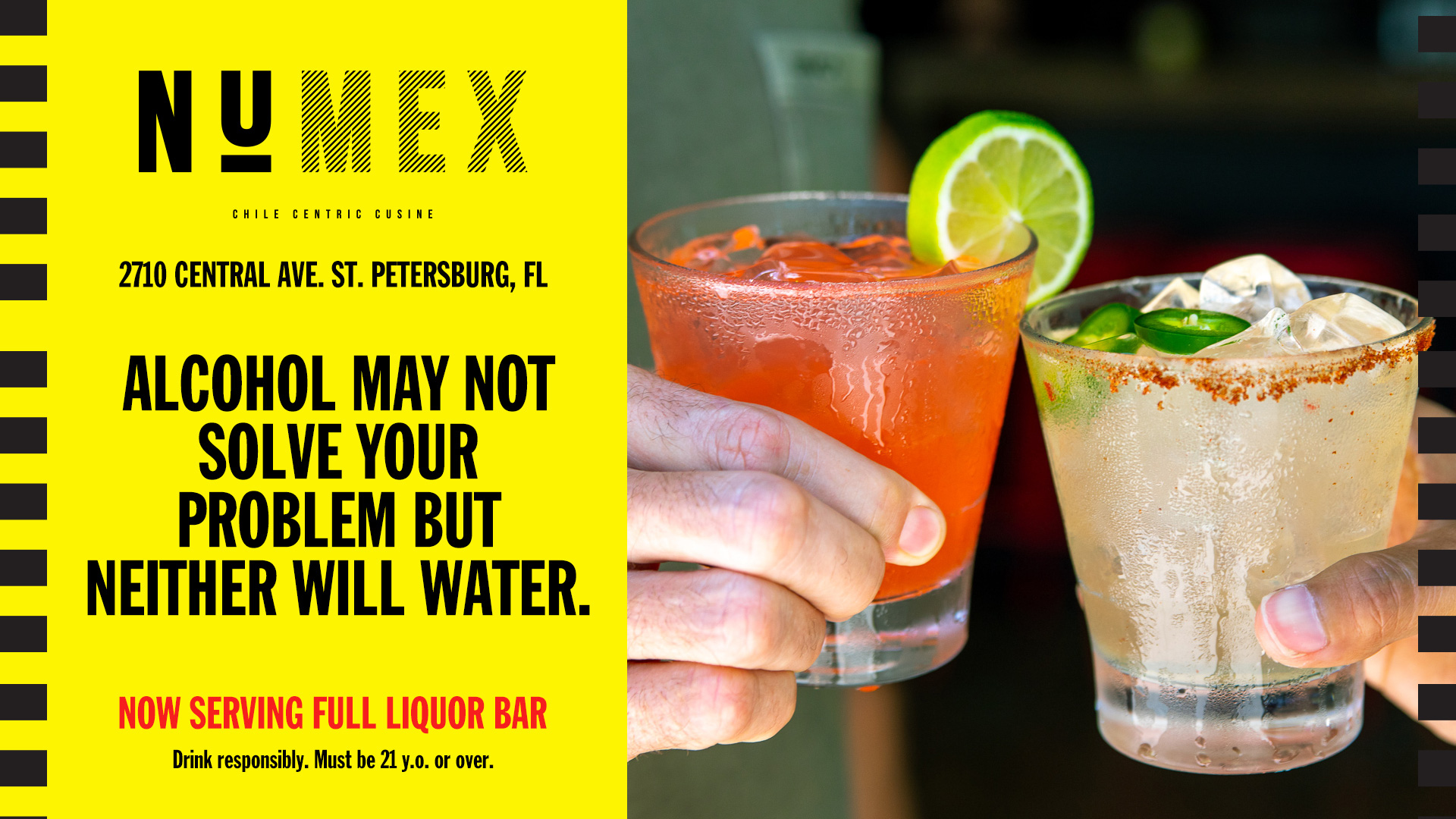 "Two Margaritas and the copy ""Numex Chile, Alcohol may not solve your problem but neither will water. Now serving full liquor bar"""